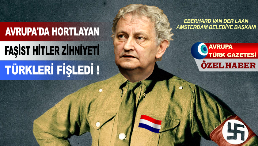 fisleme fasist hitler zihniyeti turkler van der laan